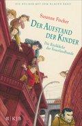 Der Aufstand der Kinder - Die Rückkehr der Feuerlandbande (eBook, ePUB)