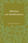 Märchen von Handwerkern (eBook, ePUB)