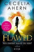 Flawed - Wie perfekt willst du sein? (eBook, ePUB)