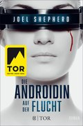 Die Androidin - Auf der Flucht (eBook, ePUB)
