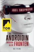 Die Androidin - Zwischen allen Fronten (eBook, ePUB)
