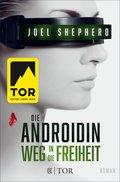 Die Androidin - Weg in die Freiheit (eBook, ePUB)