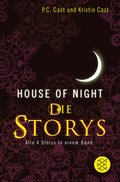 House-of-Night - Die Storys (eBook, ePUB)