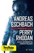 Perry Rhodan - Das größte Abenteuer (eBook, ePUB)