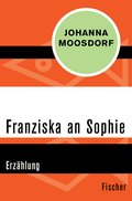 Franziska an Sophie (eBook, ePUB)