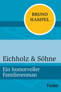 Eichholz & Söhne (eBook, ePUB)