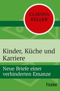 Kinder, Küche und Karriere (eBook, ePUB)