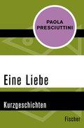 Eine Liebe (eBook, ePUB)