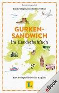 Gurkensandwich im Handschuhfach (eBook, ePUB)