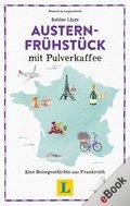 Austernfrühstück mit Pulverkaffee (eBook, ePUB)