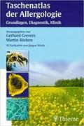 Taschenatlas der Allergologie: Grundlagen, Diagnostik, Klinik