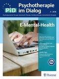 Psychotherapie im Dialog (PiD): E-Mental-Health; 4/2018