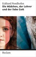 Die Mädchen, der Lehrer und der liebe Gott (eBook, ePUB)