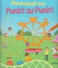 Riesenspaß von Punkt zu Punkt - Malbuch / Beschäftigung für Kinder ab 5 Jahre