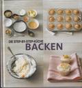 Die Step-by-Step-Küche Backen