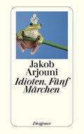 Idioten. Fünf Märchen (eBook, ePUB)