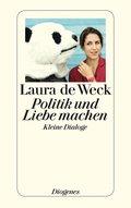 Politik und Liebe machen (eBook, ePUB)