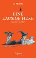 Eine lausige Hexe zaubert weiter (eBook, ePUB)
