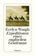 Expeditionen eines englischen Gentleman (eBook, ePUB)