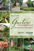Gartenreiseführer Mecklenburg-Vorpommern (eBook, ePUB)