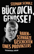 Bück dich, Genosse! (eBook, ePUB)