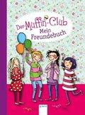 Der Muffin-Club - Mein Freundebuch.