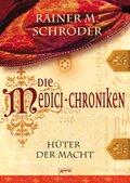 Die Medici-Chroniken (1). Hüter der Macht (eBook, ePUB)