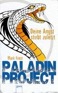 Paladin Project (3). Deine Angst stirbt zuletzt (eBook, ePUB)