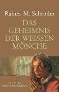 Das Geheimnis der weißen Mönche (eBook, ePUB)
