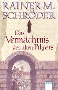 Das Vermächtnis des alten Pilgers (eBook, ePUB)