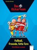 Das Kickerteam. Fußball, Freunde, fette Tore (eBook, ePUB)