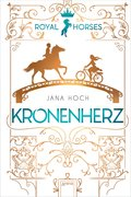 Royal Horses (1). Kronenherz (eBook, )