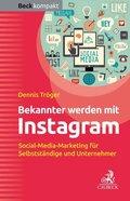 Bekannter werden mit Instagram (eBook, ePUB)
