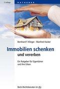 Immobilien schenken und vererben (eBook, ePUB)