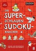 Die superschlauen Sudokuknacker - ab 8 Jahren (Band 8) (eBook, PDF)