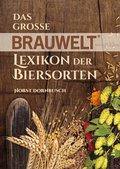 Das grosse BRAUWELT Lexikon der Biersorten (eBook, ePUB)