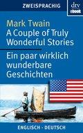 A Couple of Truly Wonderful Stories Ein paar wirklich wunderbare Geschichten (eBook, ePUB)