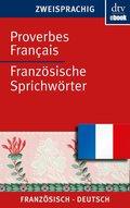Proverbes Français Französische Sprichwörter (eBook, ePUB)