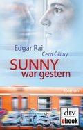 Sunny war gestern (eBook, PDF/ePUB)