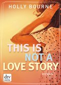 This is not a love story (eBook, ePUB)