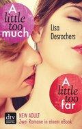 A little too far - A little too much (eBook, ePUB)