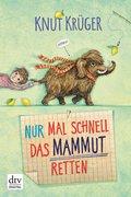 Nur mal schnell das Mammut retten (eBook, ePUB)