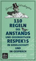 110 Regeln des Anstands und gegenseitigen Respekts in Gesellschaft und im Gespräch (eBook, ePUB)