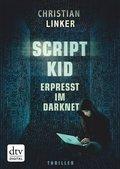 Scriptkid - Erpresst im Darknet (eBook, ePUB)