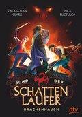 Bund der Schattenläufer - Drachenhauch (eBook, ePUB)
