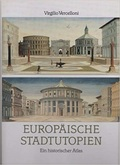 Europäische Stadtutopien