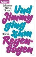 Und Jimmy ging zum Regenbogen (eBook, ePUB)