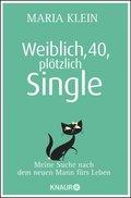 Weiblich, 40, plötzlich Single (eBook, ePUB)