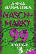 Naschmarkt 99 - Folge 3 (eBook, ePUB)
