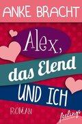 Alex, das Elend und ich (eBook, ePUB)